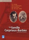 Simone Dartois-Barbier - La famille Carpriaux-Barbier - Méricourt-Sallaumines - En marge de la catastrophe de Courrières du 10 mars 1906.