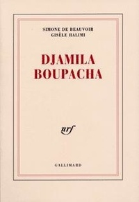 Simone de Beauvoir et Gisèle Halimi - Djamila Boupacha.