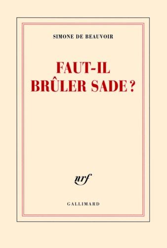 Faut-il brûler Sade ? - Format ePub - 9782072449949 - 14,99 €