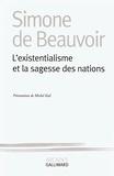 Simone de Beauvoir - L'existentialisme et la sagesse des nations.