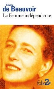 Simone de Beauvoir - La femme indépendante.