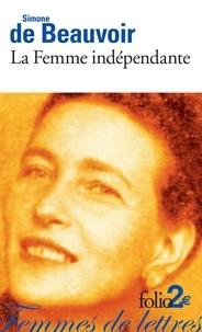 Ebook gratis italiano télécharger La Femme indépendante  - Extraits du Deuxième Sexe (French Edition) par Simone de Beauvoir 9782072706806