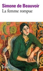 Téléchargez des ebooks gratuitement en pdf La femme rompue ; Monologue ; L'âge de discrétion (Litterature Francaise) 9782070369607