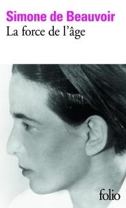 Simone de Beauvoir - La force de l'âge.