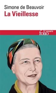 Simone de Beauvoir - La vieillesse.