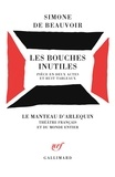 Simone de Beauvoir - Les Bouches inutiles - Pièce en 2 actes et 8 tableaux, [Paris, Théâtre des Carrefours, novembre 1945].