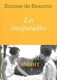 Simone de Beauvoir - Les inséparables.