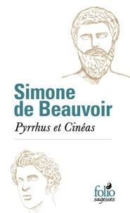 Téléchargement au format texte ebook Pyrrhus et Cinéas en francais 9782072877247  par Simone de Beauvoir