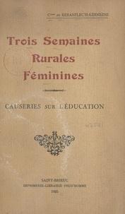 Simone de Keranflec'h-Kernezne - Trois semaines rurales féminines - Causeries sur l'éducation.