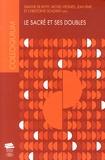 Simone de Reyff et Michel Viegnes - Le sacré et ses doubles - Colloques interdisciplinaires sur les valeurs, quatrième série, Université de Fribourg, 29-31 mars 2012.