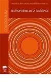 Simone de Reyff et Michel Viegnes - Les frontières de la tolérance - Colloques interdisciplinaires sur les valeurs premier volume, Université de Fribourg, 19-20 mars 2009.