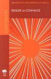 Simone de Reyff et Michel Viegnes - Risquer la confiance - Colloques interdisciplinaires sur les valeurs troisième volume, Université de Fribourg, 7-9 avril 2011.