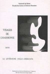 Simone Dorangeon et Marie-Jeanne Vosluisant - Visages de l'harmonie dans la littérature anglo-saxonne.