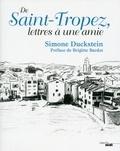 Simone Duckstein - De Saint-Tropez, lettres à une amie.