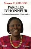 Simone Ehivet Gbagbo - Paroles d'honneur - Un devoir de parole.