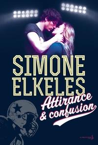 Simone Elkeles - Attirance et confusion.
