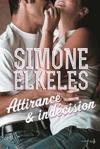 Simone Elkeles - Attirance et Indécision.