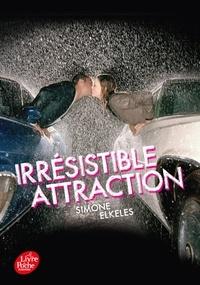 Simone Elkeles - Irrésistible alchimie Tome 2 : Irrésistible attraction.