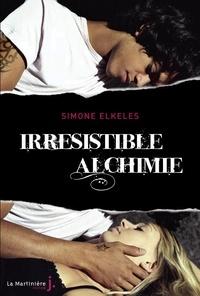 Simone Elkeles - Irrésistible alchimie.