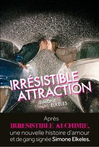 Simone Elkeles - Irrésistible Attraction.