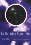 Simone-Emmanuelle Caratini - La mutation essentielle.