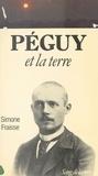 Simone Fraisse - Péguy et la terre.