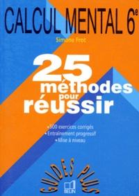 CALCUL MENTAL 6EME. 25 méthodes pour réussir.pdf