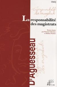 La responsabilité des magistrats - Actes du colloque organisé à Limoges le 18 novembre 2005.pdf