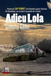 Téléchargez les livres français mon petit livre Adieu Lola in French DJVU iBook CHM par Simone Gélin
