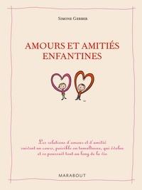 Simone Gerber - Amitiés et amours enfantines.