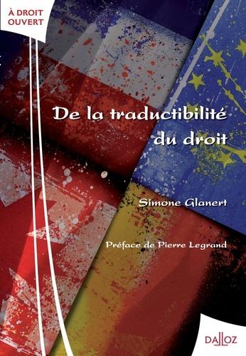 Simone Glanert - De la traductibilité du droit.