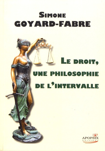 Le droit, une philosophie de l'intervalle