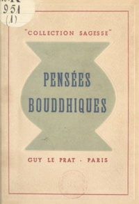 Simone Grené et Raymond Bret-koch - Pensées bouddhiques.