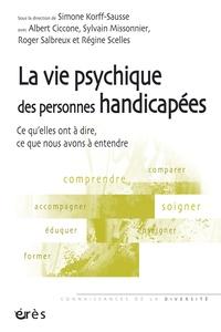 La vie psychique des personnes handicapées - Ce quelles ont à dire, ce que nous avons à entendre.pdf