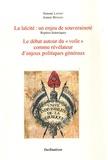 """Simone Lafont - La laïcité : un enjeu de souveraineté - Le débat autour du """"voile"""" comme révélateur d'enjeux politiques généraux."""