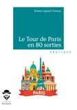 Simone Legrand Trastour - Le Tour de Paris en 80 sorties.