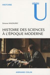 Simone Mazauric - Histoire des sciences à l'époque moderne.