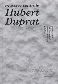Deedr.fr Hubert Duprat - Massive centrale Image