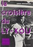 Simone Moncharmont et Jean Vachon - La croisière du Ly-Kou (2).