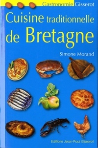 Simone Morand - Cuisine traditionnelle de Bretagne.