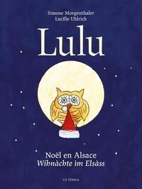 Simone Morgenthaler et Lucille Uhlrich - Lulu, Noël en Alsace - Winachte im Elsass.
