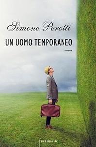 Simone Perotti - Un uomo temporaneo.