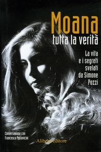 Simone Pozzi - Moana - Tutta la verita.
