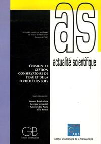 Simone Ratsivalaka et Georges Serpantié - Erosion et gestion conservatoire de l'eau et de la fertilité des sols - Actes des journées scientifiques du réseau Erosion et GCES de l'AUF, Antananarivo (Madagascar), du 25 au 27 octobre 2005.