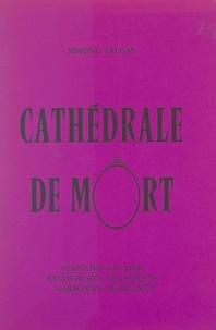 Simone Salgas - Cathédrale de mort.