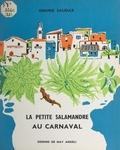 Simone Saudax et May Angeli - La petite salamandre au carnaval.