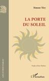Simone Téry et Anne Mathieu - La porte du soleil.