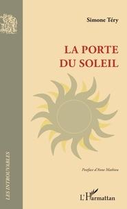 Simone Téry - La porte du soleil.