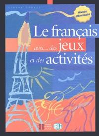 Télécharger un livre de google books en ligne Le français avec... des jeux et des activités  - Niveau élémentaire en francais 9788881488223