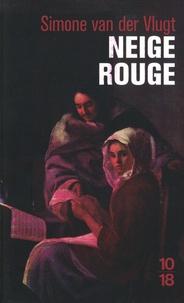 Simone Van der Vlugt - Neige rouge.